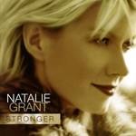 Natalie Grant, Stronger