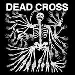 Dead Cross, Dead Cross