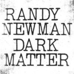 Randy Newman, Dark Matter mp3