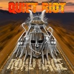 Quiet Riot, Road Rage