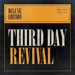 Third Day, Revival