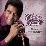 Charley Pride, Music in My Heart