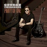 George Thorogood, Party Of One mp3