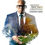 Anthony Brown & group therAPy, Everyday Jesus
