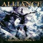 Alliance, Missing Piece