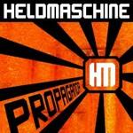 Heldmaschine, Propaganda
