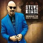 Steve Krase, Should've Seen It Coming