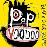 Black Grape, Pop Voodoo