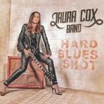 Laura Cox Band, Hard Blues Shot