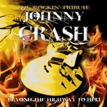 Johnny Crash, Beyond the Highway to Hell