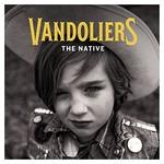Vandoliers, The Native