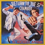 El Michels Affair, Return to the 37th Chamber