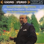 Fritz Reiner & Chicago Symphony Orchestra, Richard Strauss in High Fidelity: Also sprach Zarathustra; Ein Heldenleben