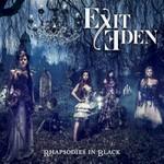 Exit Eden, Rhapsodies in Black