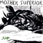 Mother Superior, Sin