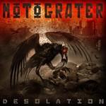 Motograter, Desolation