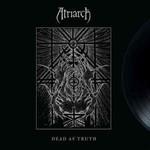 Atriarch, Dead as Truth