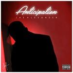 Jae Alexander, Anticipation