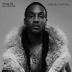 Damar Jackson, Unfaithful