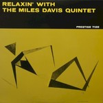 Miles Davis Quintet, Relaxin' With the Miles Davis Quintet