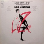 "Liza Minnelli, Liza With a ""Z"": A Concert for Television"