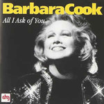 Barbara Cook, All I Ask of You
