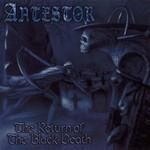 Antestor, The Return Of The Black Death