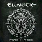 Eluveitie, Evocation II - Pantheon