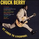 Chuck Berry, St. Louis to Liverpool