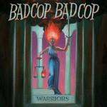 Bad Cop/Bad Cop, Warriors mp3