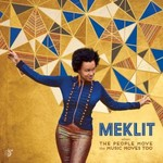 Meklit, When the People Move, the Music Moves Too mp3