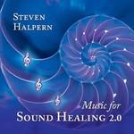 Steven Halpern, Music for Sound Healing 2.0 mp3