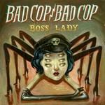 Bad Cop/Bad Cop, Boss Lady mp3