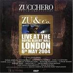 Zucchero, Zu & Co. Live at the Royal Albert Hall