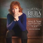 Reba McEntire, Sing It Now: Songs Of Faith & Hope mp3