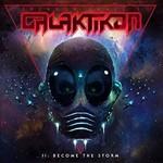 Brendon Small, Galaktikon II: Become the Storm