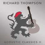 Richard Thompson, Acoustic Classics II