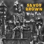 Savoy Brown, Witchy Feelin' mp3
