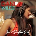 Dani Wilde, Live at Brighton Road