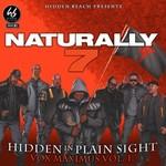 Naturally 7, Hidden In Plain Sight (Vox Maximus Vol. 1)
