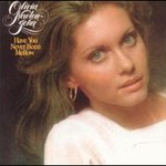 Olivia Newton-John, Have You Never Been Mellow