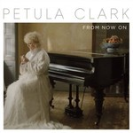 Petula Clark, From Now On mp3