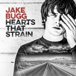 Jake Bugg, Hearts That Strain mp3