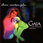 Olivia Newton-John, Gaia