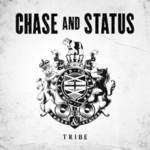 Chase & Status, Tribe
