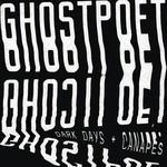 Ghostpoet, Dark Days + Canapes