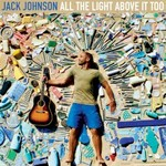 Jack Johnson, All The Light Above It Too mp3