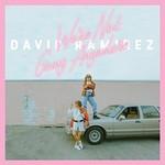David Ramirez, We're Not Going Anywhere mp3