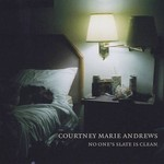 Courtney Marie Andrews, No One's Slate Is Clean mp3