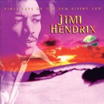 Jimi Hendrix, First Rays of the New Rising Sun mp3